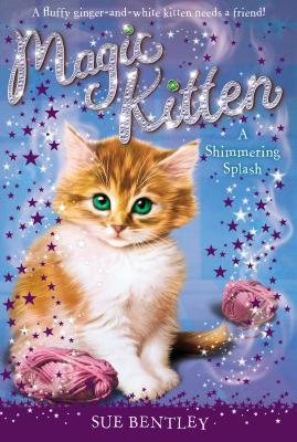 A Shimmering Splash By Bentley, Sue/ Swan, Angela (ILT)/ Farley, Andrew (ILT)